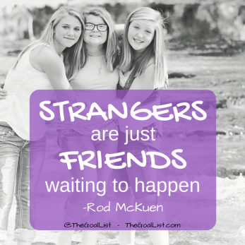 Strangers are friends